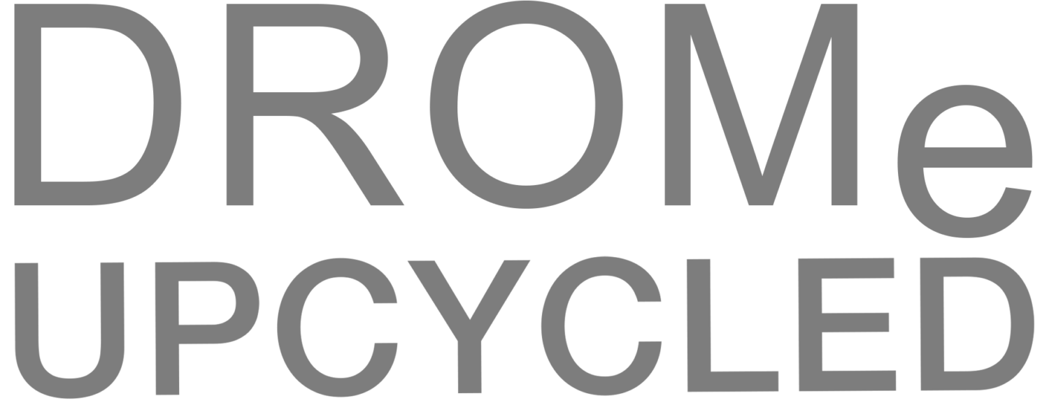 DROMe UPCYCLED